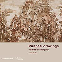 Piranesi Drawings: Visions of Antiquity: Drawings from the British Museum