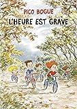 Pico Bogue - Tome 11 - L'heure est grave - Format Kindle - 9782205082289 - 7,99 €