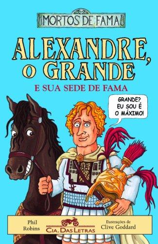 Alexandre o grande e sua sede de fama