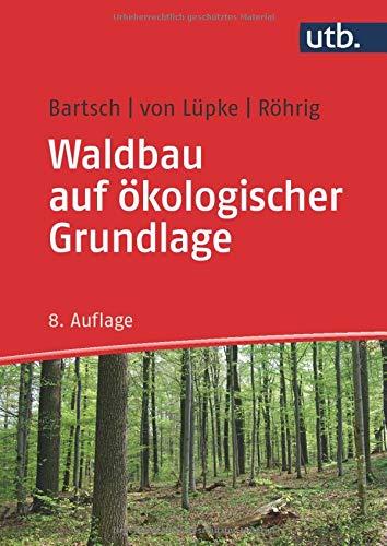 Waldbau auf ökologischer Grundlage