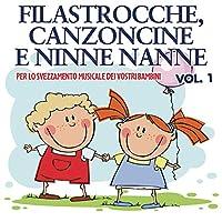 Vol. 1-Filastrocche Canzoncine E Ninne Nanne