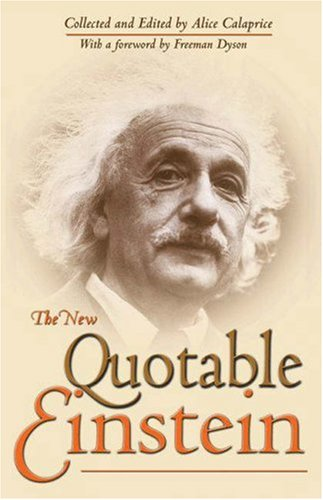 The New Quotable Einstein: Enlarged Commemorative Edition Published On The 100th Anniversary Of The Special Theory Of Relativityの詳細を見る