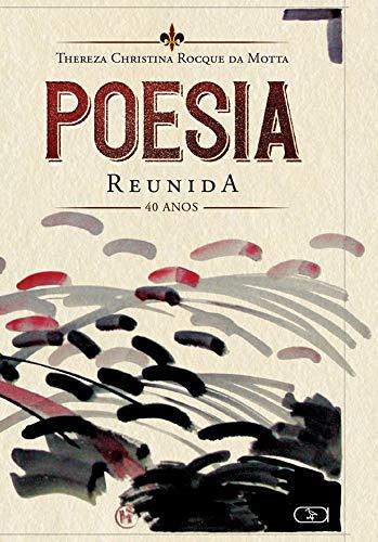 Poesia reunida: 40 anos (1980-2020)