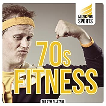 Music for Sports: 70s Fitness