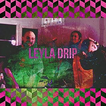 Leyla Drip