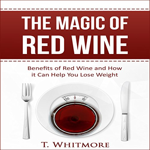 The Magic of Red Wine audiobook cover art