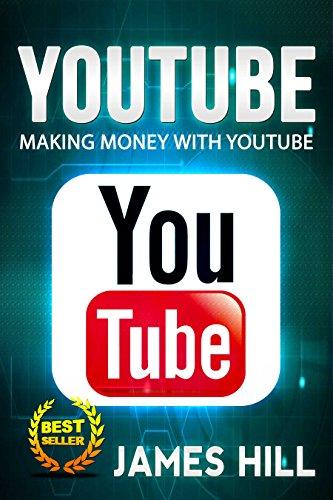 YouTube: The Secrets to Making Money with YouTube Revealed! (English Edition)