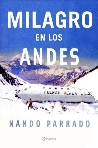 Milagro en los Andes (Spanish Edition)