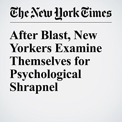 After Blast, New Yorkers Examine Themselves for Psychological Shrapnel audiobook cover art