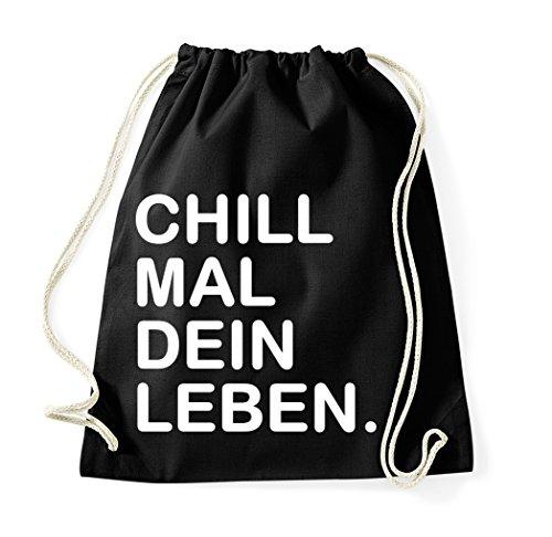 Youth Designz Turnbeutel mit Spruch/Beutel Tasche Rucksack Jutebeutel Sportbeutel/Modell CHILL MAL DEIN LEBEN