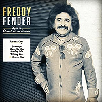 Freddy Fender Live at Church Street Station