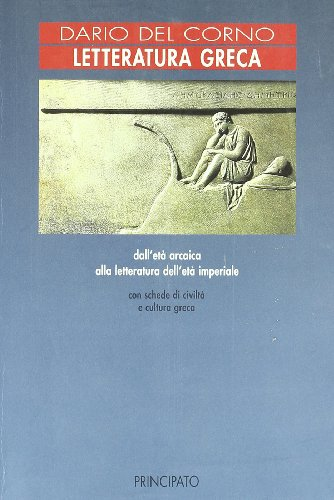 Letteratura greca. Per le Scuole superiori