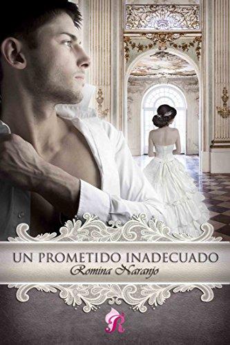 Un prometido inadecuado de Romina Naranjo