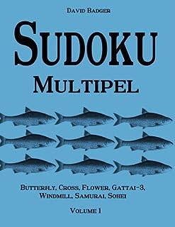Sudoku Multipel: Butterfly, Cross, Flower, Gattai-3, Windmill, Samurai, Sohei - Volume 1
