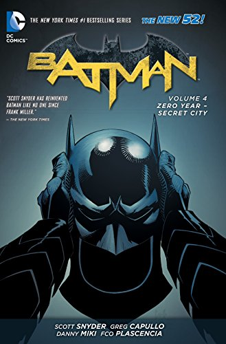 Batman. Zero Year -Volume 4: (Batman: The New 52!)