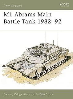 M1 Abrams Main Battle Tank 1982–92 (New Vanguard)
