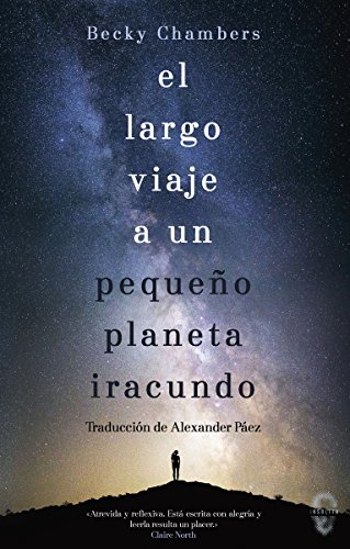 El largo viaje a un pequeño planeta iracundo: 3 (Insólita)