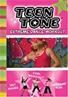 Teen Tone: Extreme Dance Workout [DVD]