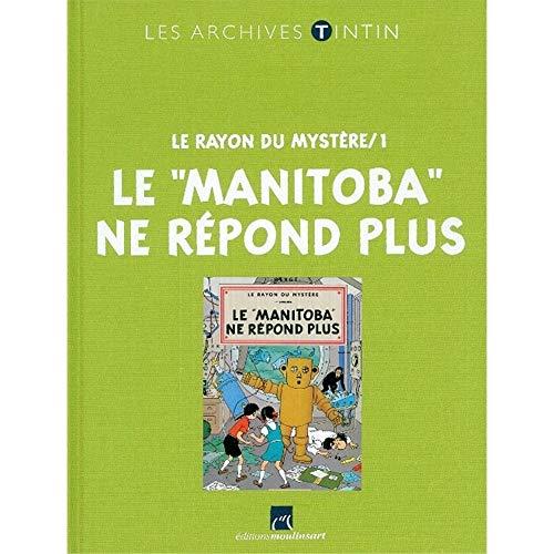Jo, Zette et Jocko (Les Archives - Atlas 2010) : Le Rayon du mystère/1 : Le 'Manitoba' ne répond plus