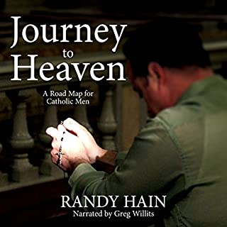Journey to Heaven: A Road Map for Catholic Men audiobook cover art