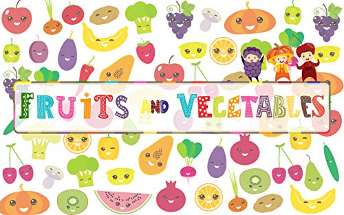 Fruits and Vegetables (English Edition)