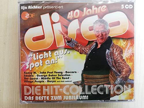 4o Jahre Disco - präsentiert von Ilja Richter: Die Hit-Collection