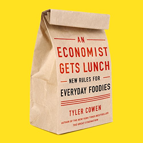 An Economist Gets Lunch audiobook cover art