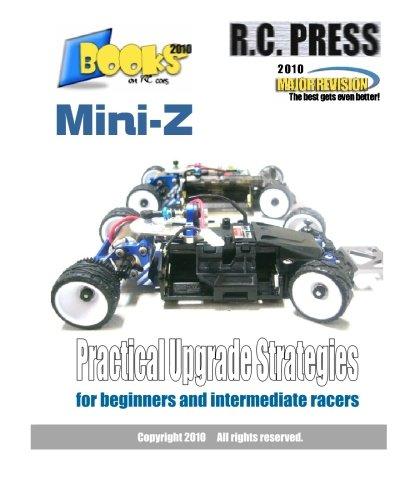 Mini-Z Practical Upgrade Strategies: for beginners and intermediate racers