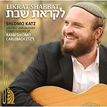 Likrat Shabbat