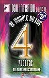 Sanidad interior a traves del modelo de las 4 puertas/ Interior Sanity Through the Model of the 4 Doors (Spanish Edition)