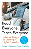 Reach Everyone, Teach Everyone: Universal Design for Learning in Higher Education (Teaching and Learning in Higher Education)