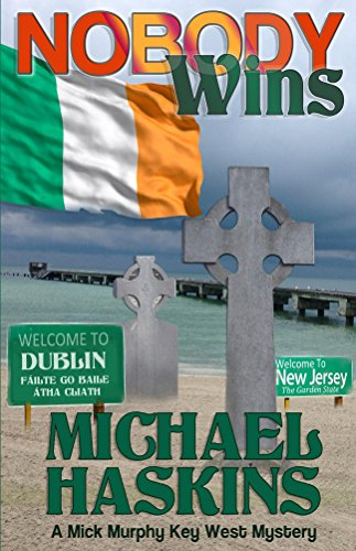 Book: Nobody Wins - A Mick Murphy Key West Novel by Michael Haskins