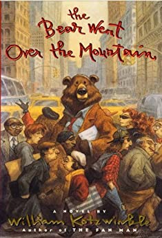 The Bear Went Over the Mountain by [William Kotzwinkle]