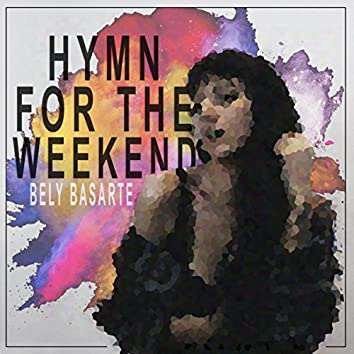 Hymn For The Weekend