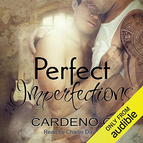 Perfect Imperfections Audiobook By Cardeno C. cover art
