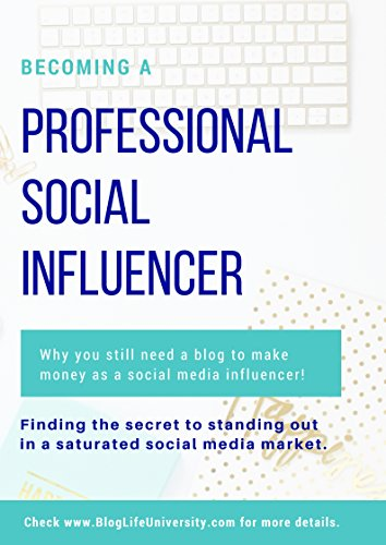 Becoming a Professional Social Influencer (English Edition)