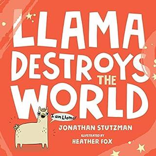 Llama Destroys the World audiobook cover art