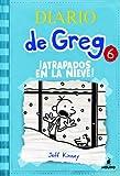 Diario de Greg 6. !Atrapados en la nieve!: ¡Atrapados en la nieve!