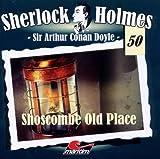 Sherlock Holmes – Fall 50 – Shoscombe Old Place