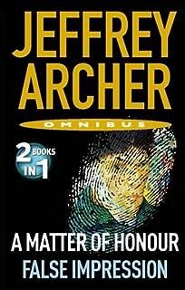 A Matter of Honour/False Impression by Jeffrey Archer (2011-04-28)