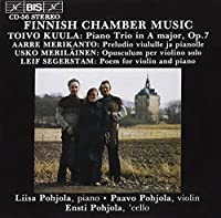 Kuula / Merikanto / Merilainen / Segerstam: Finnish Chamber Music (1994-03-25)
