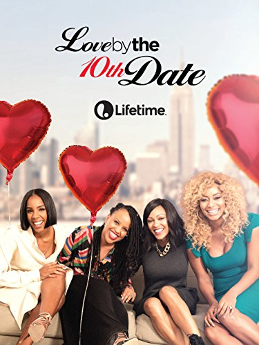 Love By The 10th Date
