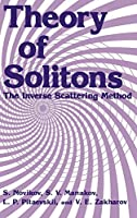 Theory of Solitons: The Inverse Scattering Method (Monographs in Contemporary Mathematics)