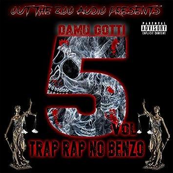 Trap Rap No Benzo, Vol. 5
