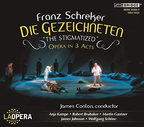 Schreker: Die Gezeichneten 'the Stigmatized' Opera