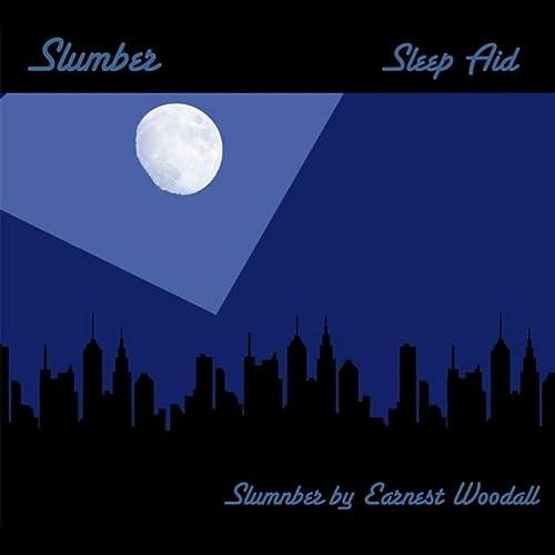 Slumber (Music Sleep Aid)
