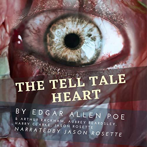 The Tell-Tale Heart Audiobook By Edgar Allan Poe cover art