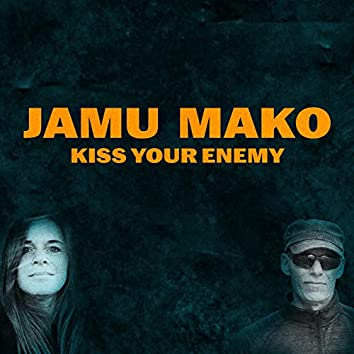 Kiss Your Enemy