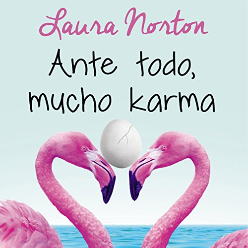Ante todo, mucho karma [Above All, a Lot of Karma] audiobook cover art