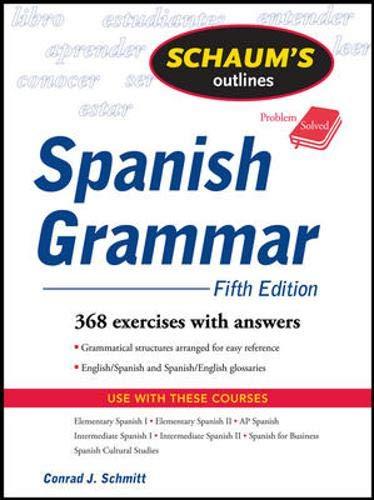 Schaum's Outline of Spanish Grammar, 5ed (Schaum's...